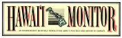 Logo design, masthead for Hawaii Monitor newsletter, 1991